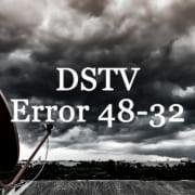 DSTV Error 48-32 E48-32 Clouds Text
