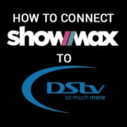 How To Connect Showmax To Your DStv Account FI